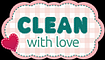 Clean With Love